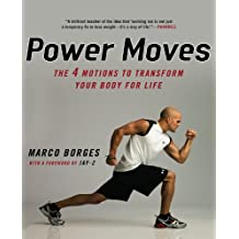 Power Moves: The Four Motions to Transform Your Body for Life (English Edition)