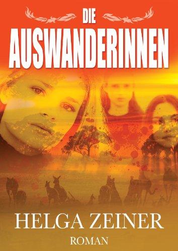 Buchseite und Rezensionen zu 'Die Auswanderinnen' von helga zeiner
