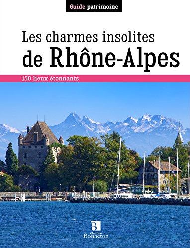 les Charmes insolites de Rhône-Alpes