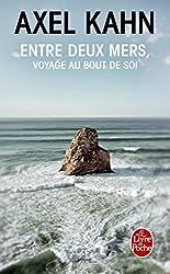 Entre deux mers: Voyage au bout de soi