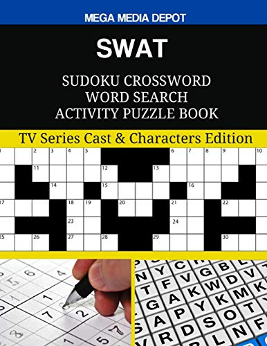 SWAT Sudoku Crossword Word Search Activity Puzzle Book: TV Series Cast & Characters Edition - Swat-tv-serie