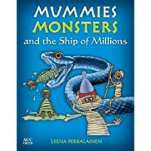 MUMMIES MONSTERS & THE SHIP OF