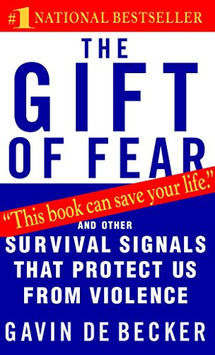 The Gift of Fear: And Other Survival Signals That Protect Us from Violence - Die Tätigkeit Der Gesellschaft