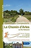 LE CHEMIN D'ARLES OU VIA TOLOSANA 2019-2020