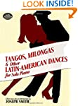 Tangos, Milongas and Other Latin-Amer...