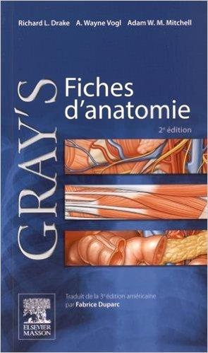Gray's Anatomie pour les étudiants de Richard L. Drake ,A. Wayne Vogl ,A. Mitchell ( 1 juillet 2015 )