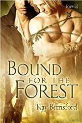 Bound for the Forest (The Greenwood Book 1)
