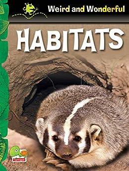 Libros Ebook Descargar Weird and Wonderful: Habitats Libro Patria PDF