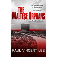 The Maltese Orphans: An Inspector Thea Spiteri Crime Story