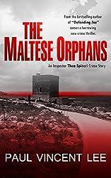 The Maltese Orphans: An Inspector Thea Spiteri Crime Story