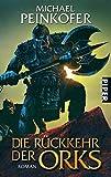 Die Rückkehr der Orks: Roman (Orks 1)