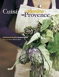 Cuisine de famille en Provence par Jeanne Bayol