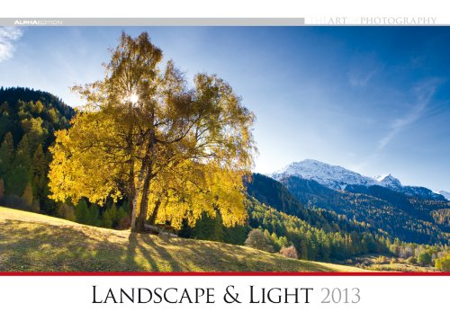 The Art of Photography: Landscape & Light, Bildkalender 2013