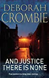 And Justice There is None (Duncan Kincaid / Gemma James Novels Book 8)