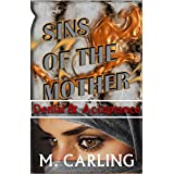 Sins of the Mother - Death & Healing (Book 1): Denial & Acceptance (English Edition)