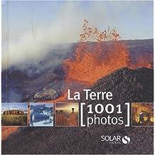 LA TERRE EN 1001 PHOTOS