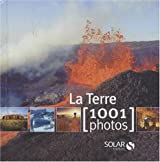 LA TERRE EN 1001 PHOTOS