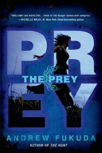 Portada del libro The Prey (The Hunt Trilogy) by Andrew Fukuda (2013-09-03)