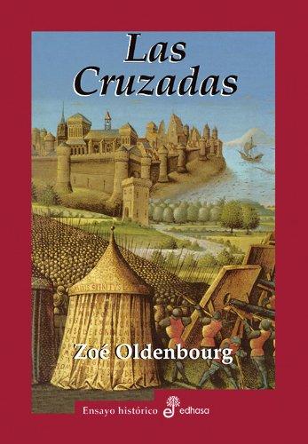 Las Cruzadas por Zoe Oldenbourg