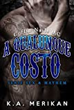 A qualunque costo - Coffin Nails MC (gay romance) (Sex & Mayhem IT Vol. 2)