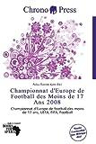 Championnat D'Europe de Football Des Moins de 17 ANS 2008...