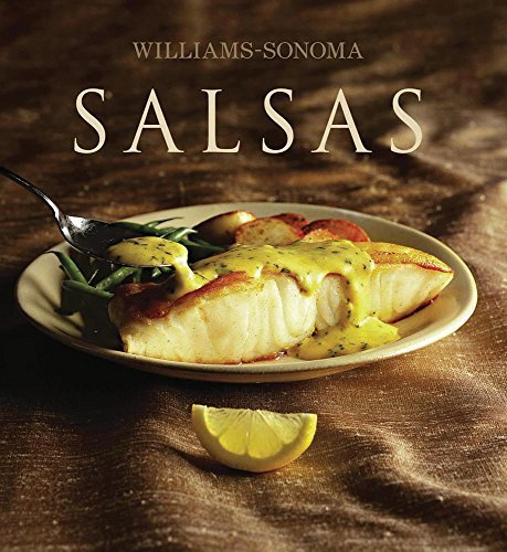 Salsas / Sauce (Williams-Sonoma) (Spanish Edition) by Binns, Brigit Legere (2010) Hardcover
