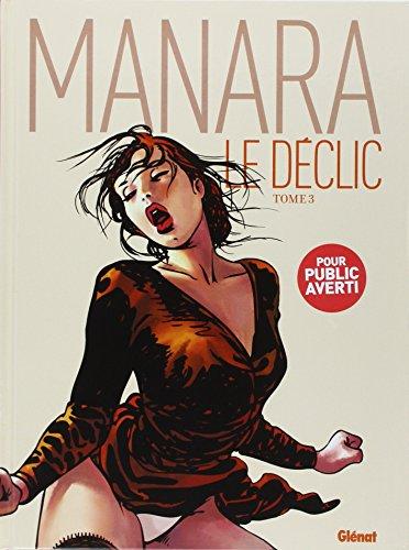 Le déclic, Tome 3 : par Milo Manara