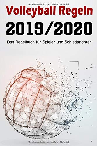Volleyball Regeln 2019 / 2020 - Das Regelbuch für Spieler und Schiedsrichter