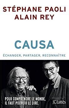 Causa (Essais et documents) par [Rey, Alain, Paoli, Stéphane]
