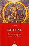 Saturne : Un regard nouveau sur un vieux démon