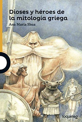 Dioses y héroes de la mitología griega por Ana Maria Schoua