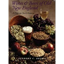 Wines and Beers of Old New England: A How-to-Do-it History