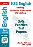 KS2 English Reading, Grammar, Punctuation and Spelling SATs Practice Test Papers: 201...