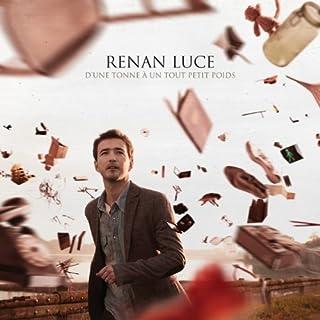 D'une Tonne a un Tout Petit Poids by Renan Luce (B00IN8QTII) | Amazon Products