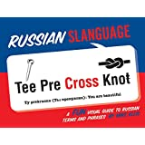 Russian Slanguage: A Fun Visual Guide to Russian Terms and Phrases (Gsp- Trade)