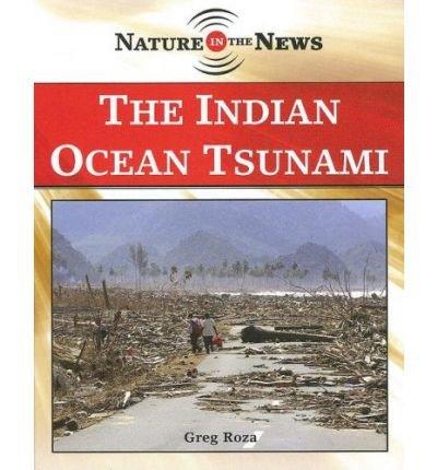 [( The Indian Ocean Tsunami )] [by: Greg Roza] [Jan-2007]