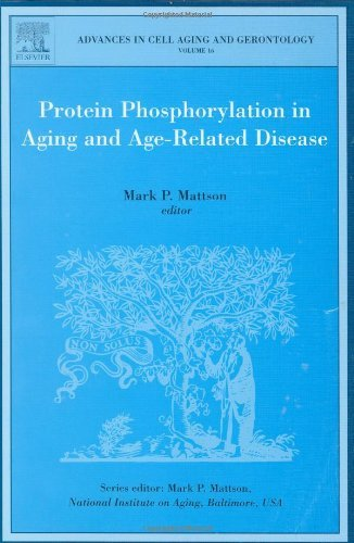 Protein Phosphorylation in Aging and Age-Related Disease: 16 (Advances in Cell Aging and Gerontology) by Paul Mark Mattson (2004-02-17)
