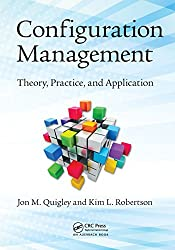 Configuration Management: Theory, Practice, and Application
