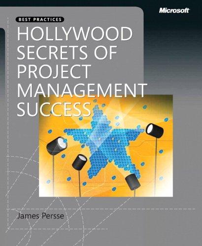 Hollywood Secrets of Project Management Success par James Persse