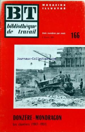 BIBLIOTHEQUE DE TRAVAIL BT [No 166] du 08/10/1951 - donzere-mongragon - les chantiers