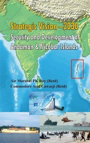 Strategic Vision 2030: Security and Development of Andaman & Nicobar Islands