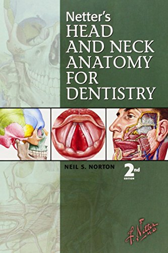 Netter's Head and Neck Anatomy for Dentistry by Neil S. Norton PhD (17-Nov-2011) Paperback