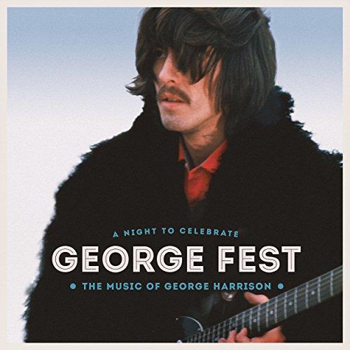 George Fest: A Night to Celebr...