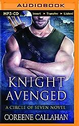 Knight Avenged (Circle of Seven Novels) by Coreene Callahan (2014-07-15)