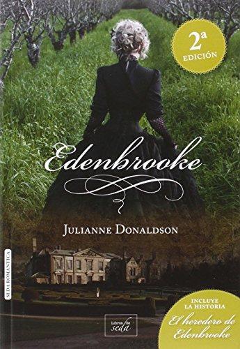 Descargar Libro Edenbrooke El Heredero De Edenbrooke - 2ª Edición de Julianne Donaldson