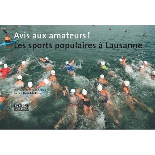 Avis aux amateurs ! : Les sports populaires à Lausanne