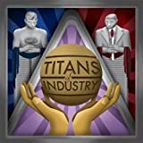 Titans of Industry