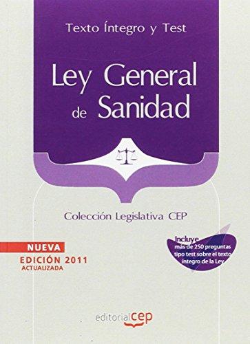 Ley General de Sanidad. Texto Íntegro y Test. Colección Legislativa CEP (Colección 1249) por Sin datos