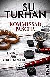 Kommissar Pascha: Ein Fall für Zeki Demirbilek (Die Zeki-Demirbilek-Reihe 1)
