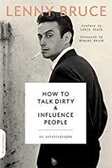 Idea Regalo - How to Talk Dirty and Influence People: An Autobiography